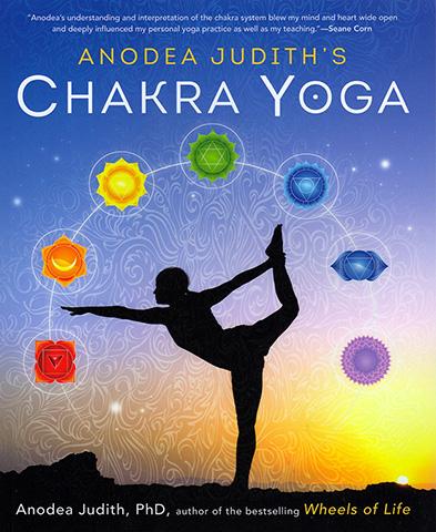 Chakra Yoga by Anodea Judith Phd