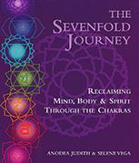 Seven Fold Journey by Anodea Judith PhD|Selene Vega