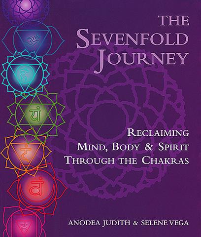 Seven Fold Journey by Anodea Judith Phd | Selene Vega