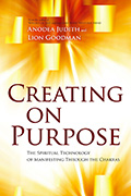 Creating on Purpose by Anodea Judith PhD