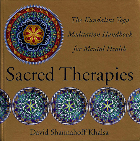 Sacred Therapies by David S Shannahoff-khalsa