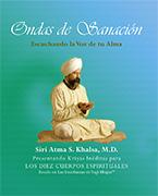 Ondas de sanación ebook by Siri Atma S Khalsa MD