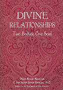 Divine Relationships ebook by Nam Kaur|Siri Atma S Khalsa MD