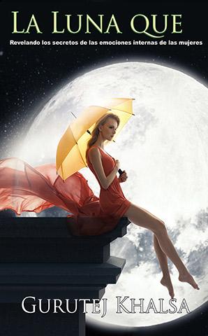La Luna que te Sacude (eBook) by Gurutej Kaur