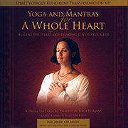Yoga and Mantras for a Whole Heart by Karan Khalsa