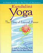 KUNDALINI YOGA The Flow of Eternal Power by Shakti_Parwha_Kaur