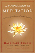 A Womans Book of Meditation by Hari_Kaur