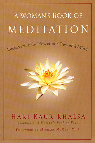 A Womans Book of Meditation by Hari Kaur