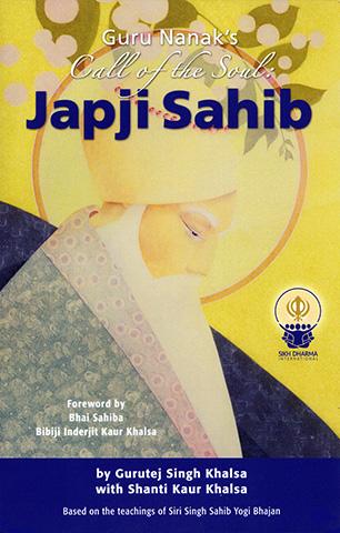 Japji Sahib by Guru Nanak | Gurutej Singh Khalsa
