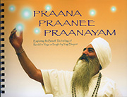 Praana Praanee Praanayam by Yogi Bhajan|Harijot Kaur Khalsa