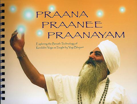 Praana Praanee Praanayam by Yogi Bhajan | Harijot Kaur Khalsa