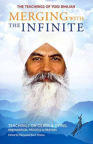 Merging with the Infinite by Yogi Bhajan