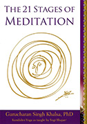 The 21 Stages of Meditation ebook by Gurucharan Singh