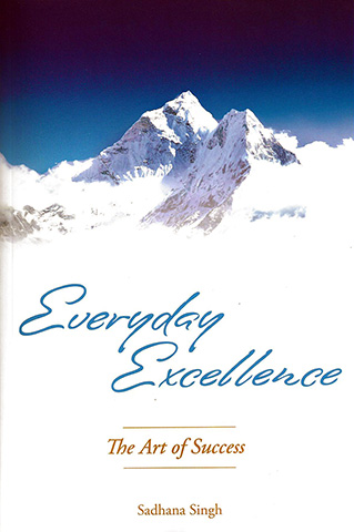 Everyday Excellence (eBook) by Sadhana Singh