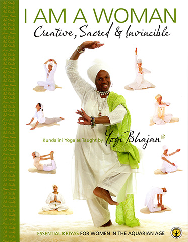 I Am a Woman - Yoga Manual (eBook) by Yogi Bhajan