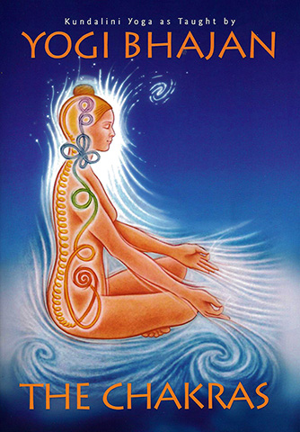 The Chakras by Yogi Bhajan
