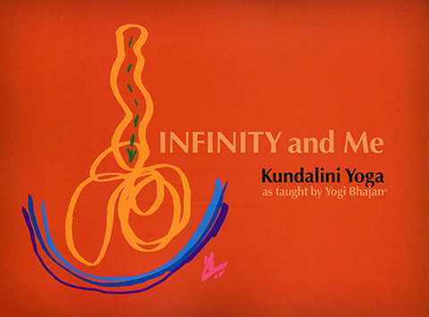 Infinity and Me by Yogi Bhajan