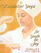 Kundalini Yoga for Youth and Joy ebook by Yogi Bhajan