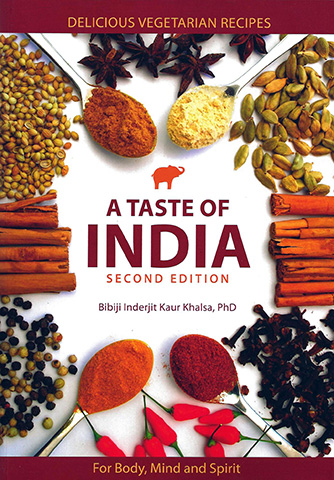 A Taste of India by Bibiji Inderjit Kaur