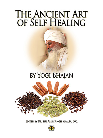 The Ancient Art of Self-Healing (eBook) by Yogi Bhajan