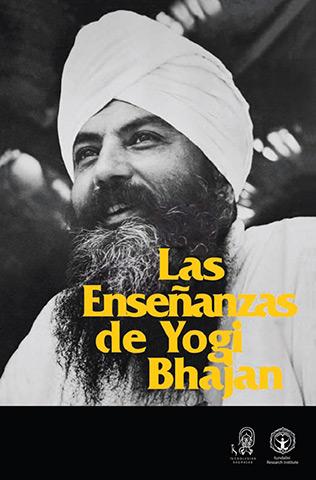 Las Enseñanzas de Yogi Bhajan (eBook) by Yogi Bhajan