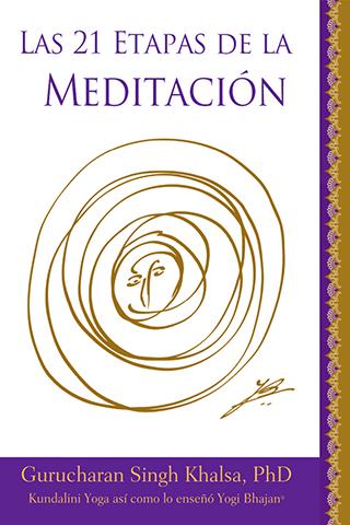 Las 21 Etapas de la Meditacion (eBook) by Gurucharan Singh