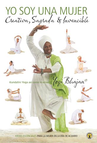 Yo Soy una Mujer - Kriya (eBook) by Yogi Bhajan