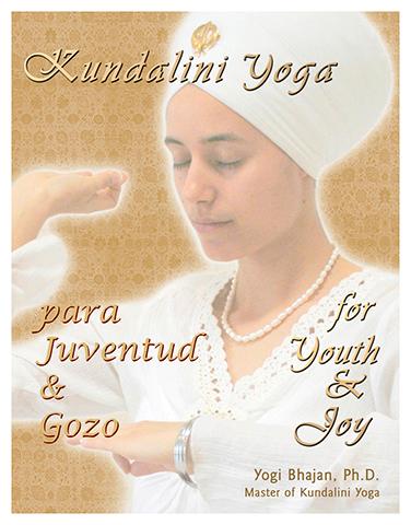 Kundalini Yoga para Juventud y Gozo (eBook) by Yogi Bhajan