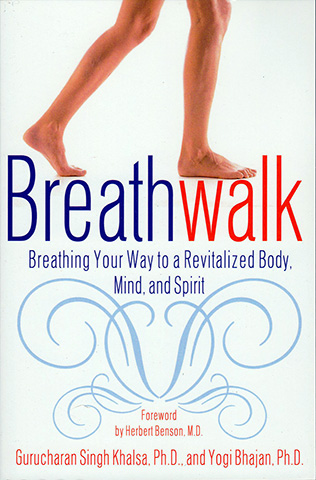 Breathwalk by Gurucharan Singh | Yogi Bhajan