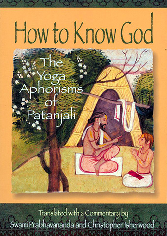 How to Know God by Swami Prabhavananda