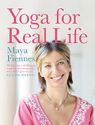 Yoga for Real Life by Maya_Fiennes