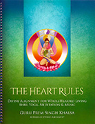 The Heart Rules by Guru Prem Singh