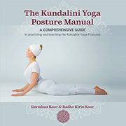 The Kundalini Yoga Posture Manual by Gurudass Kaur|Radha Kirin Kaur