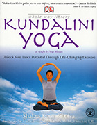 Kundalini Yoga - Unlock Your Inner Potential by Shakta Khalsa