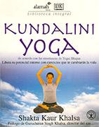 Kundalini Yoga - Libera tu Potencial Interno_ebook by Shakta Khalsa