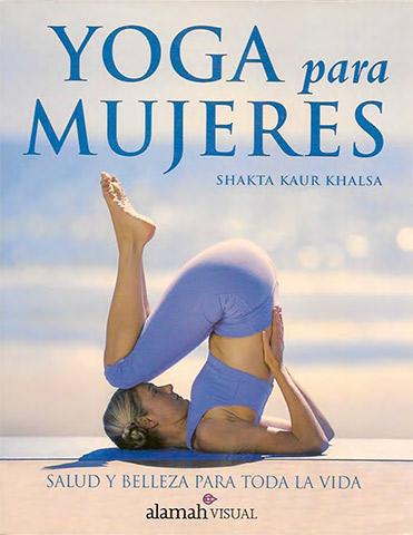 Yoga para Mujeres (eBook) by Shakta Khalsa