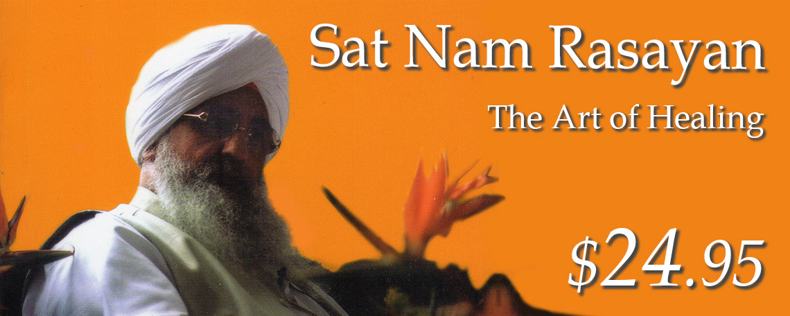 Sat Nam Rasayan by Guru Dev Singh