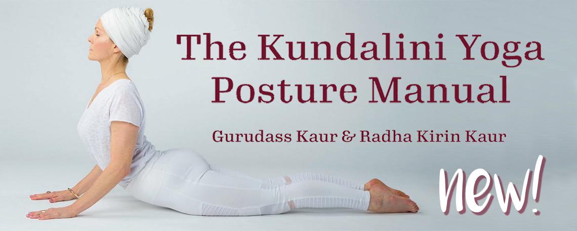 New Kundalini Yoga Posture Manual by Gurudass Kaur and Radha Kirin Kaur